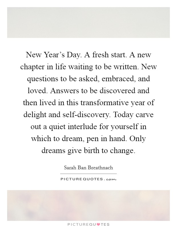new years day a fresh start a new chapter in life waiting to be