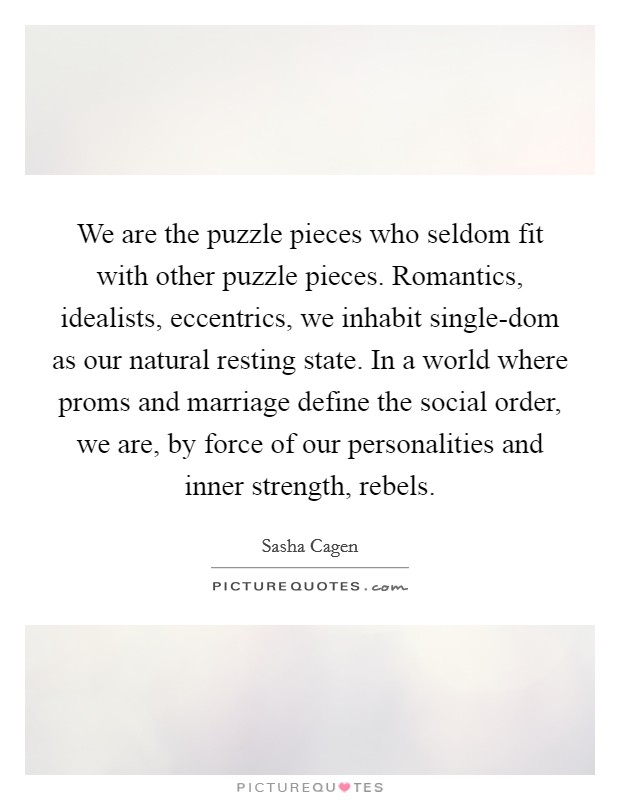 Lyric puzzle pieces lyrics : We are the puzzle pieces who seldom fit with other puzzle ...