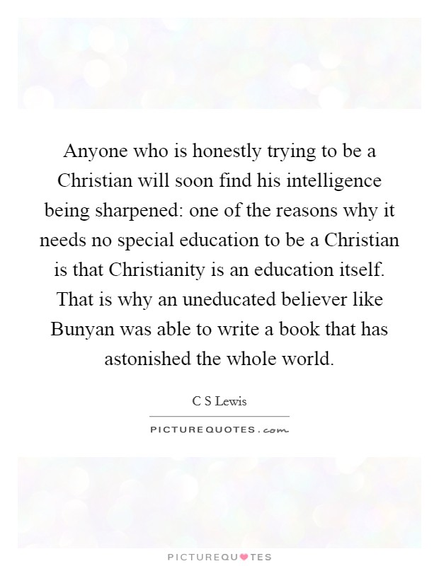 Why Does Special Education Have To Be >> Anyone Who Is Honestly Trying To Be A Christian Will Soon
