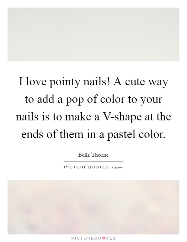 I Love Pointy Nails A Cute Way To Add A Pop Of Color To