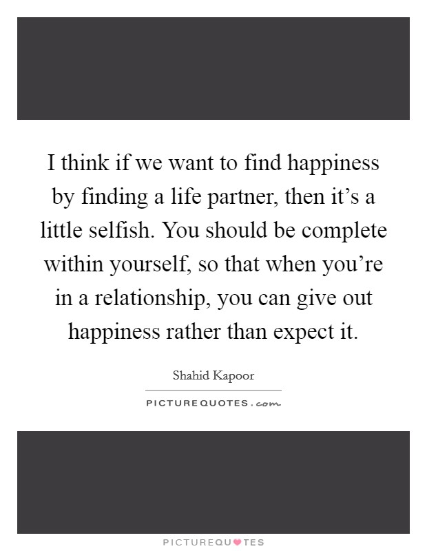 Find Happiness Quotes & Sayings | Find Happiness Picture ...