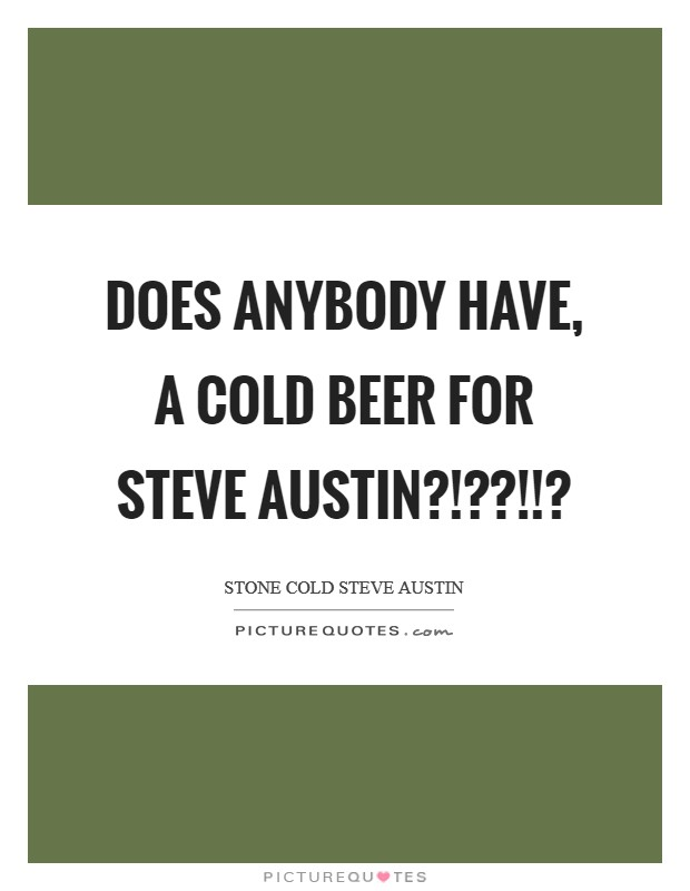 Stone Cold Steve Austin 3 16 Quote