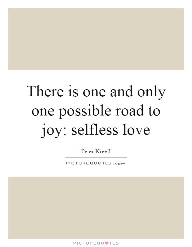 Selfless Love Quotes Custom Selfless Love Quotes & Sayings  Selfless Love Picture Quotes
