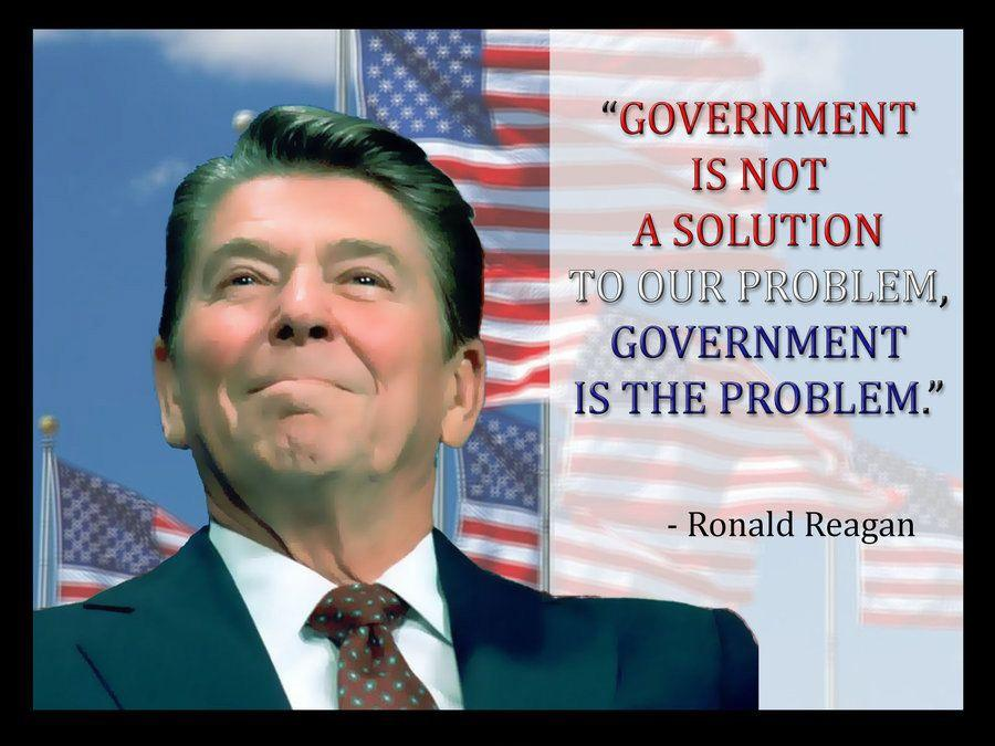 Government is not a solution to our problem government is the problem Picture Quote #1