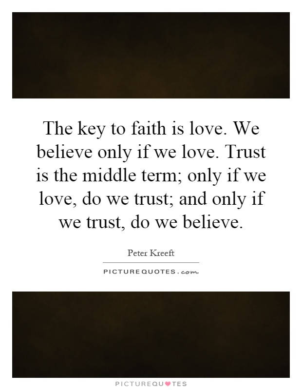 Love Faith And Trust Quotes, Quotations & Sayings 2018