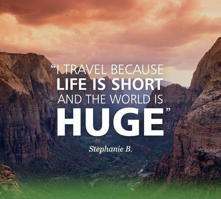I travel because life is short and the world is huge Picture Quote #1
