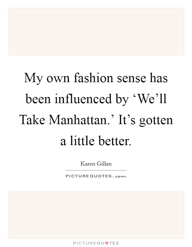 Fashion Sense Quotes Sayings Fashion Sense Picture Quotes