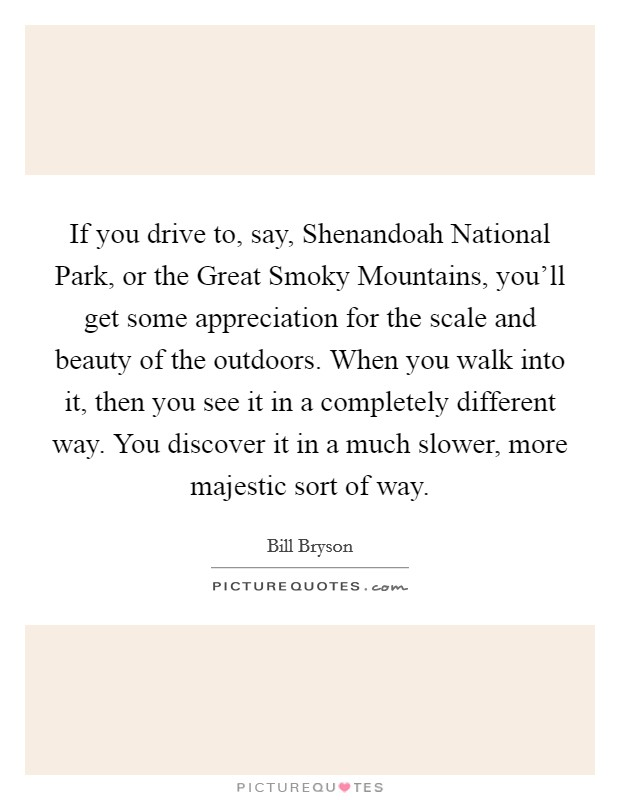Lyric shenandoah lyrics : If you drive to, say, Shenandoah National Park, or the Great ...