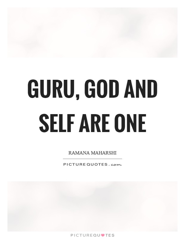 Guru, God and Self are One Picture Quote #1