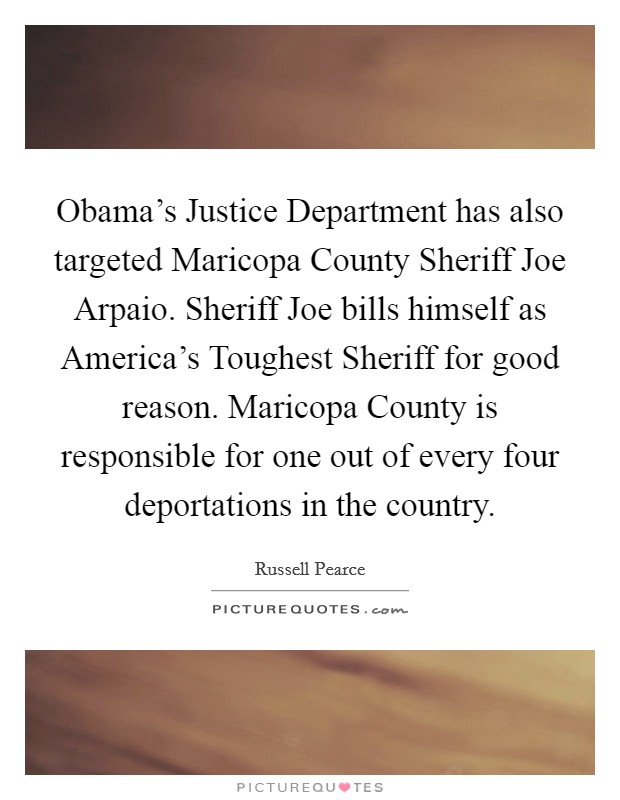 Obama's Justice Department has also targeted Maricopa County