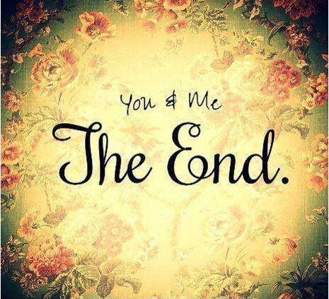 You and me. The End Picture Quote #1