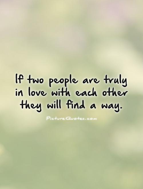 Love Quotes With Pictures Of People : Two People In Love Quotes. QuotesGram