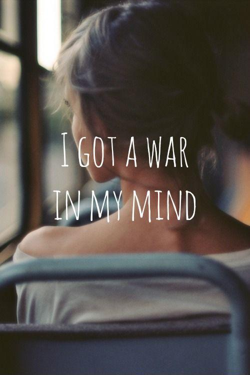 I got war on my mind  Picture Quote #1