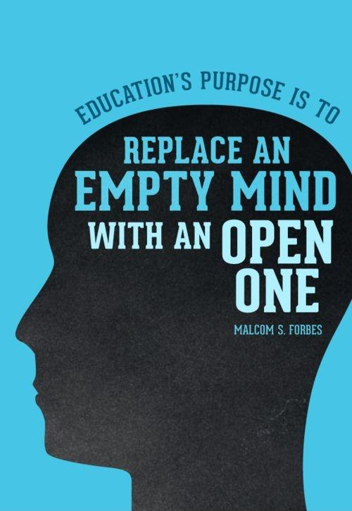 Education's purpose is to replace an empty mind with an open one Picture Quote #2
