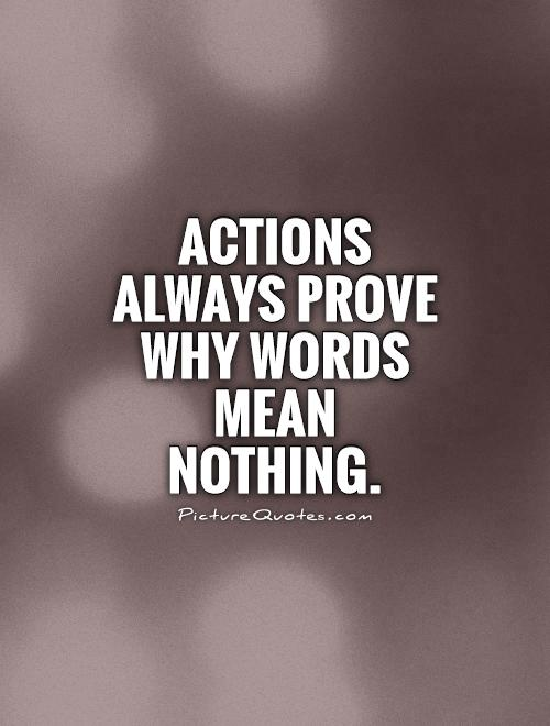 Actions. Words | Picture Quotes