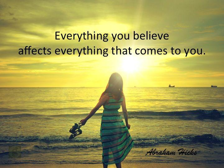 Everything you believe affects everything that comes to you Picture Quote #1
