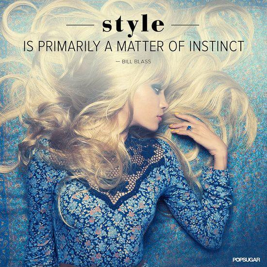 Style is primarily a matter of instinct Picture Quote #1