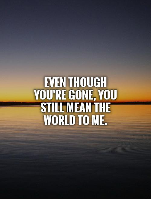 When Youre Gone Quotes. QuotesGram