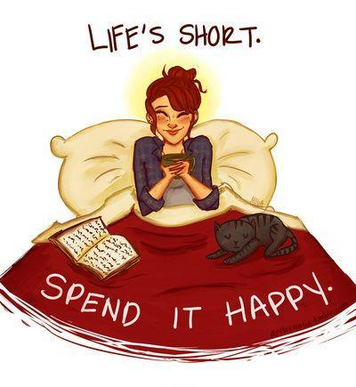 Life's short. Spend it happy Picture Quote #1