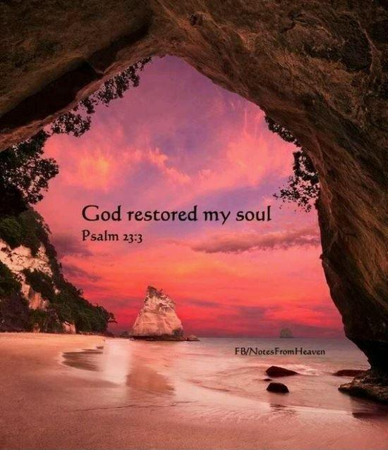 God restored my soul Picture Quote #1