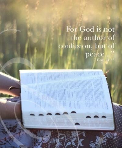 For God is not the author of confusion, but of peace Picture Quote #1
