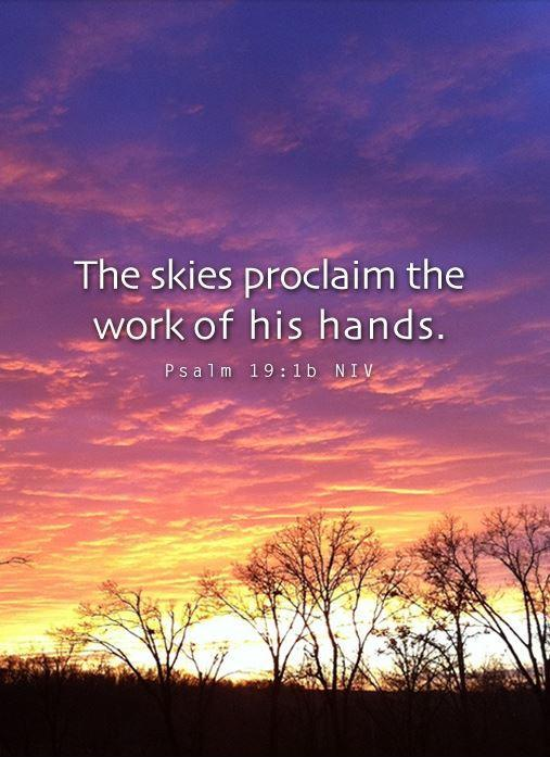 The skies proclaim the work of his hands Picture Quote #1