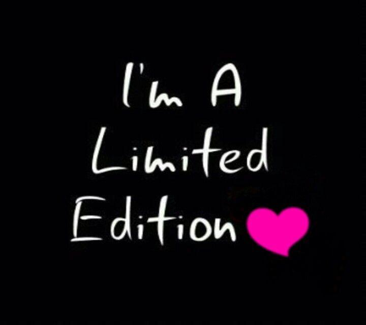 I'm a limited edition Picture Quote #1