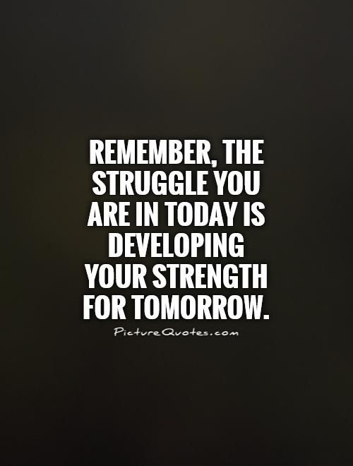 Struggle Quotes Gallery | WallpapersIn4k.net