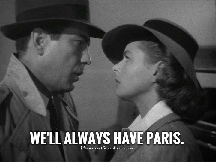 We'll always have Paris Picture Quote #1