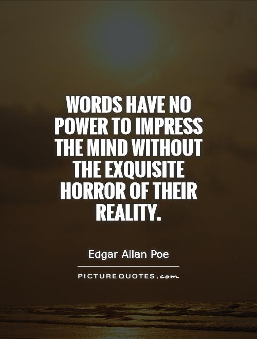 The mind without the exquisite horror of their reality e 1