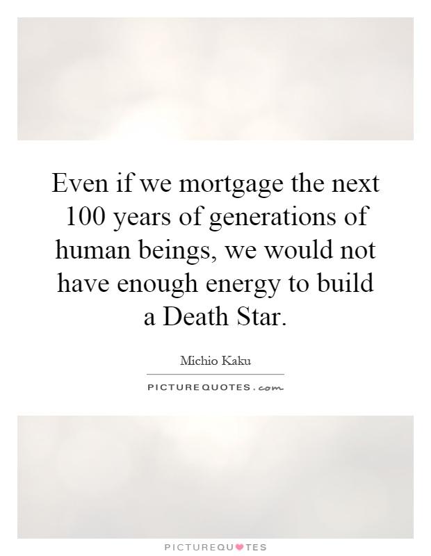100 mortgage quote: