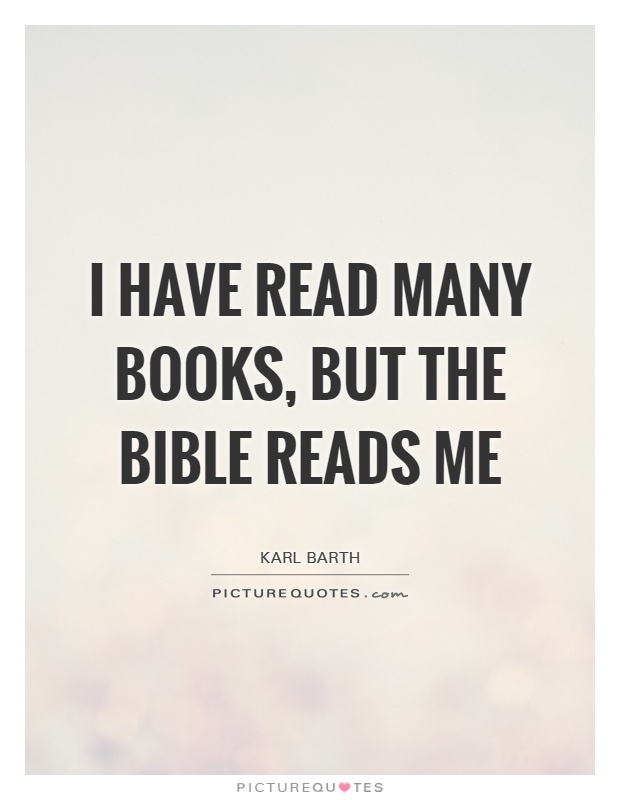 I have read many books, but the Bible reads me Picture Quote #1