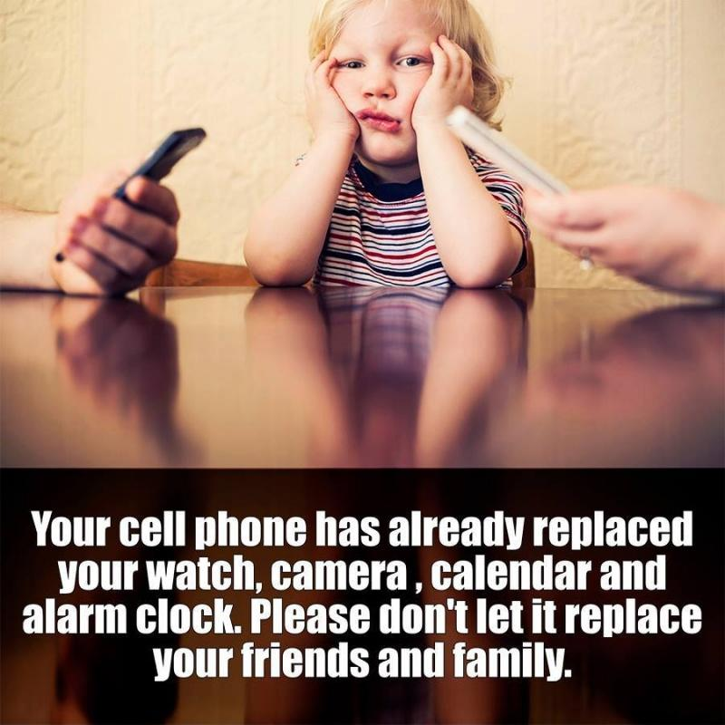 Your cell phone has already replaced your watch, camera, calendar and alarm clock. Please don't let it replace your friends and family Picture Quote #1