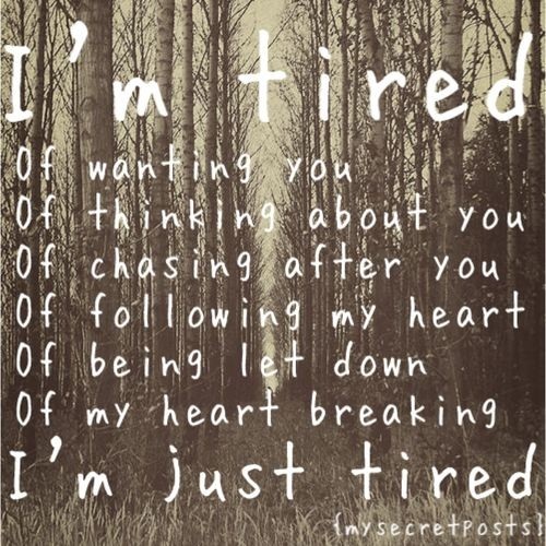 Tired Of Being Let Down Quote 2 Picture Quote #1
