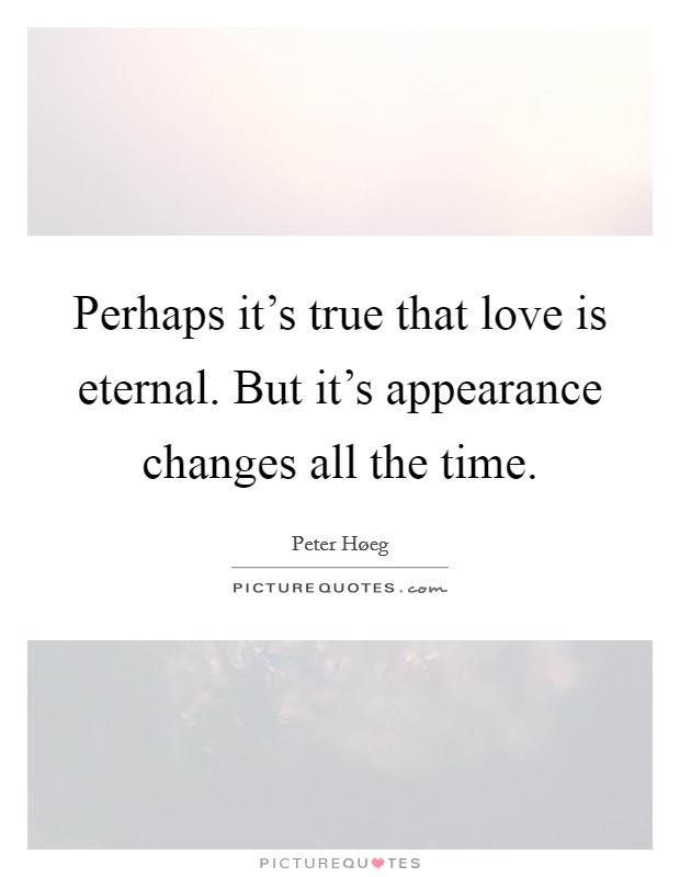 """""""the true eternal love is the Famous quotes on love by the true romantic, the most well-known  juliet  declares her deep unyielding and eternal love for her dear romeo."""