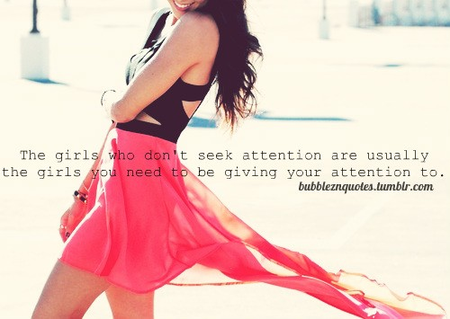 Attention Seeking Quote 8 Picture Quote #1