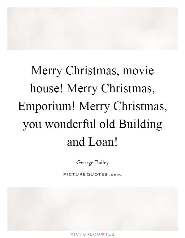 Merry Christmas You Old Building And Loan