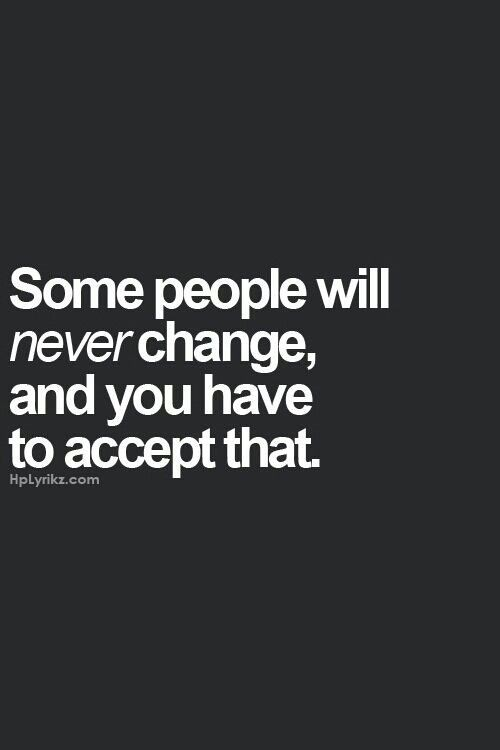 Some People Never Change Quote 2 Picture Quote #1