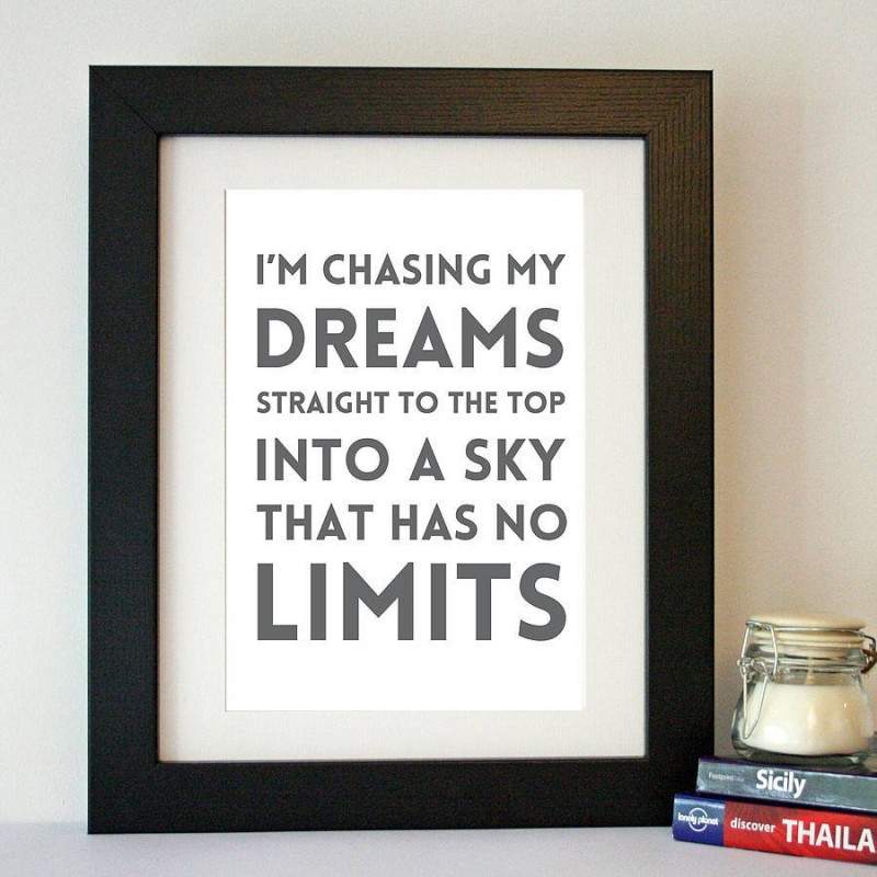 Inspirational Quote About Chasing Dreams 3 Picture Quote #1