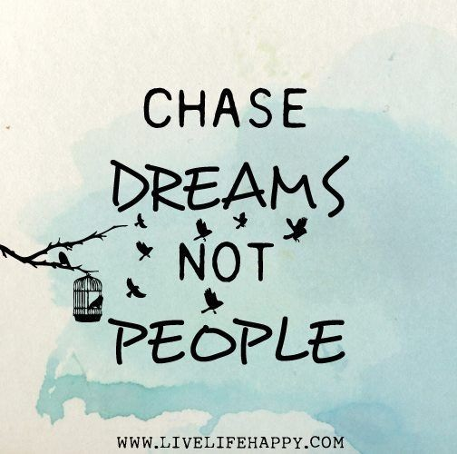 Chasing Dreams Quote 1 Picture Quote #1