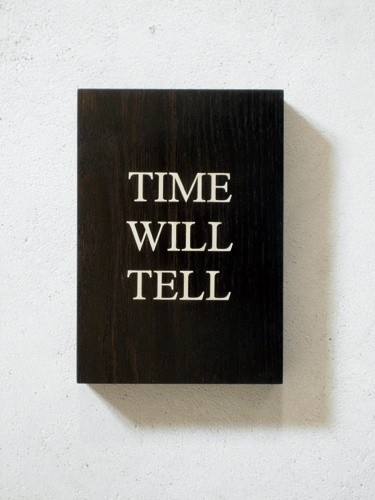 Time Will Tell Quote 4 Picture Quote #1