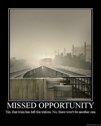 Missed Opportunity Quote 3 Picture Quote #1