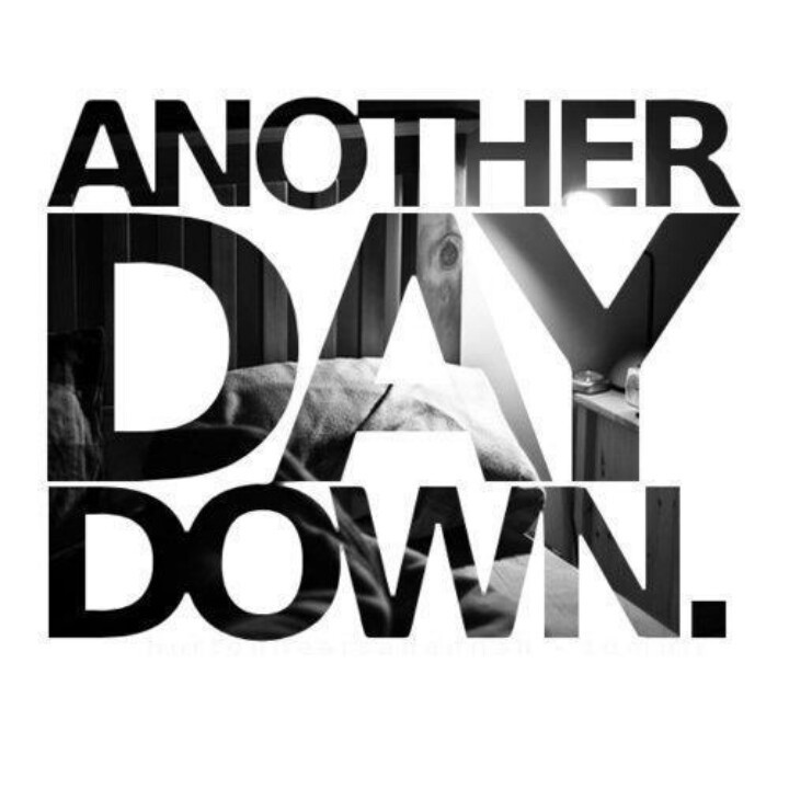 Another Day Down Quote 1 Picture Quote #1