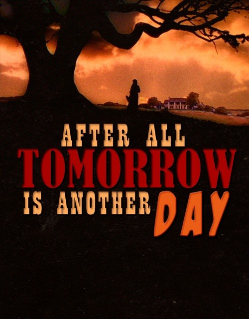 Tomorrow Is Another Day Quote 1 Picture Quote #1