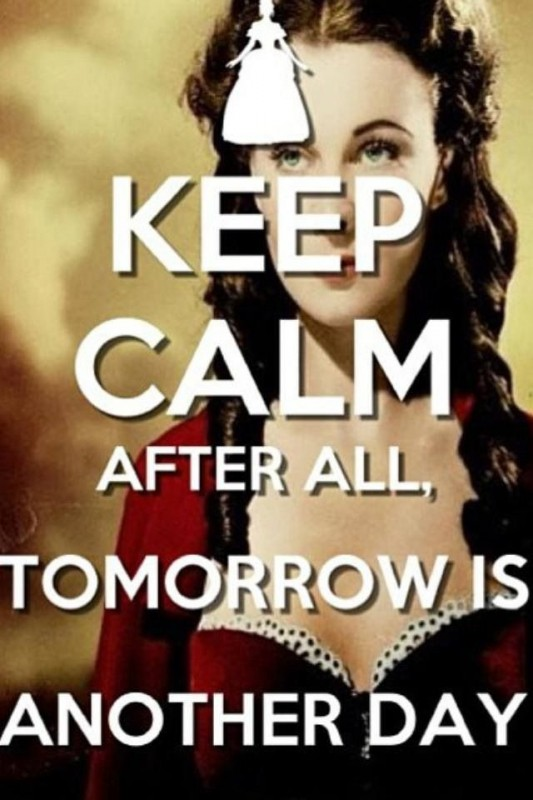 Tomorrow Is Another Day Quote 2 Picture Quote #1