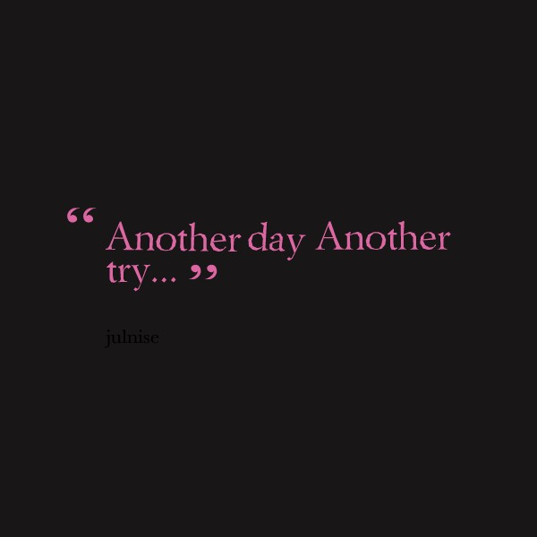 Another Day Quote 6 Picture Quote #1