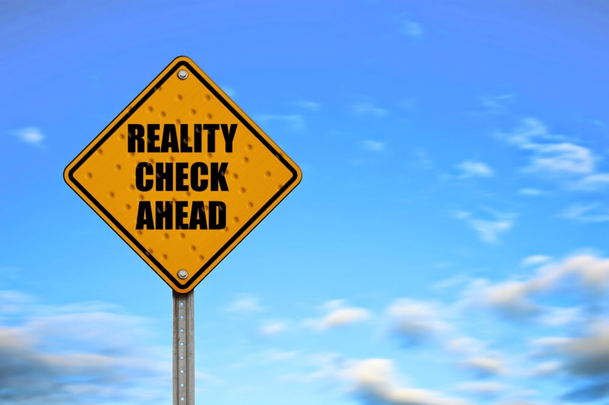 Reality check ahead Picture Quote #1