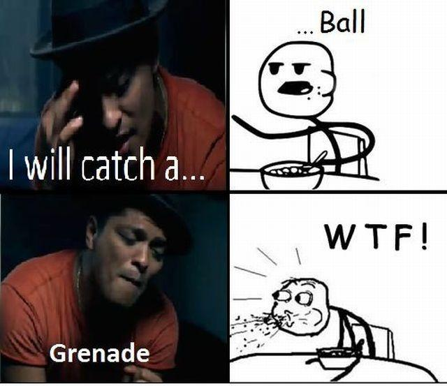 I will catch a...... Ball. Grenade WTF Picture Quote #1
