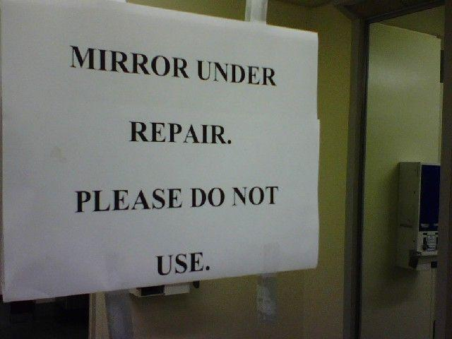 Mirror under repair. Please do not use Picture Quote #1