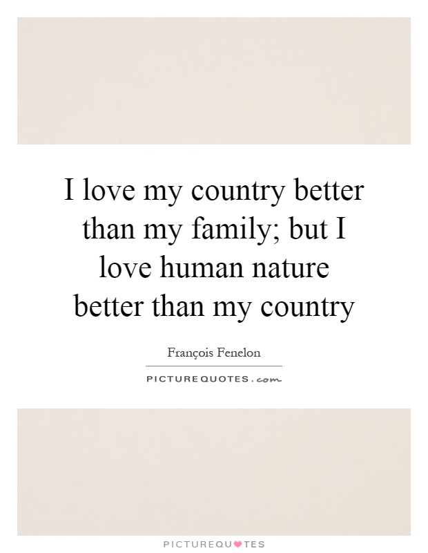 my ways to love a country Barack obama's deep and true love for our country has been a hallmark of his  career in no other country on earth, he said when he was.